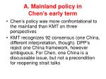 a mainland policy in chen s early term4