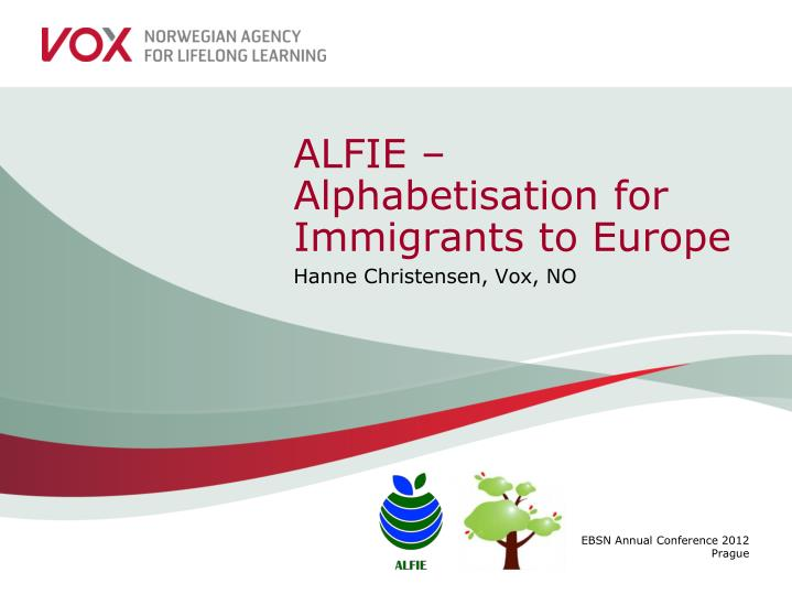Alfie alphabetisation for immigrants to europe