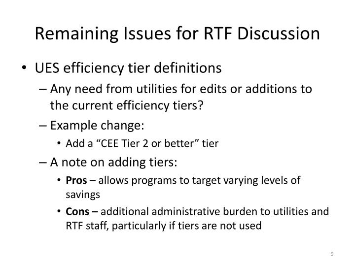 Remaining Issues for RTF Discussion