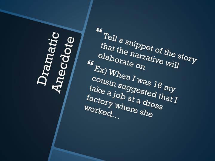 Tell a snippet of the story that the narrative will elaborate on