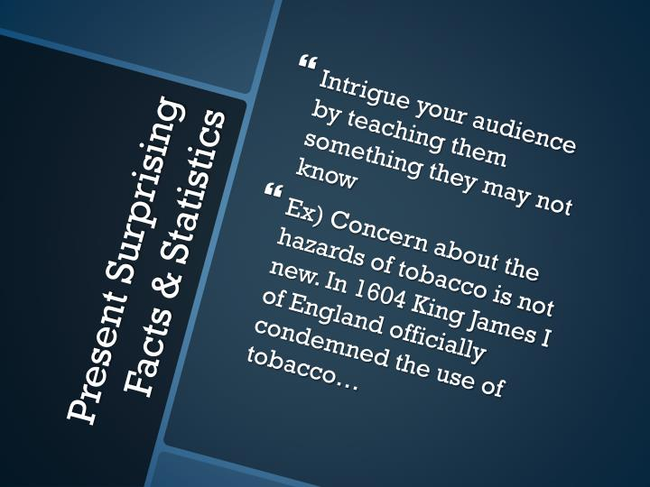 Intrigue your audience by teaching them something they may not know