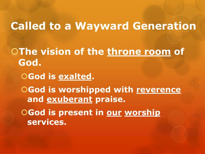 Called to a wayward generation1