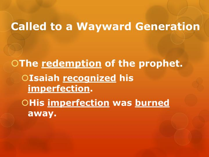 Called to a wayward generation2
