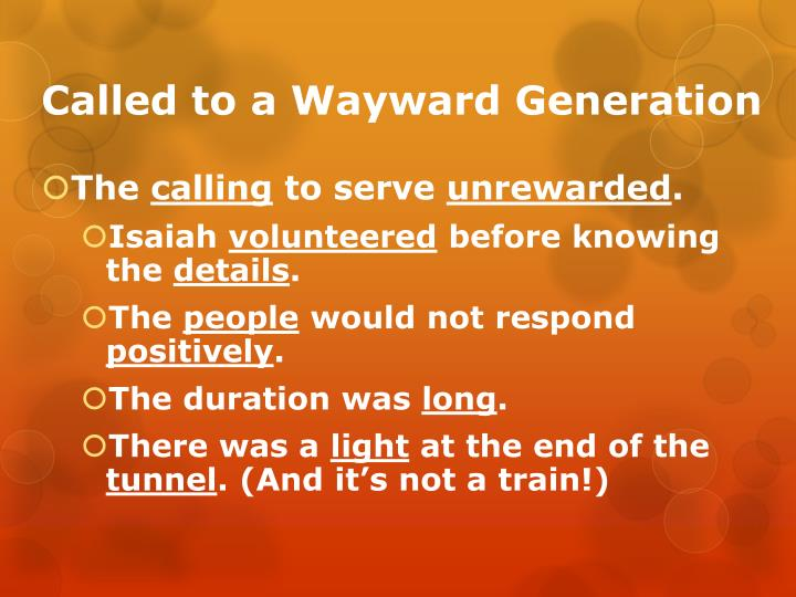 Called to a Wayward Generation