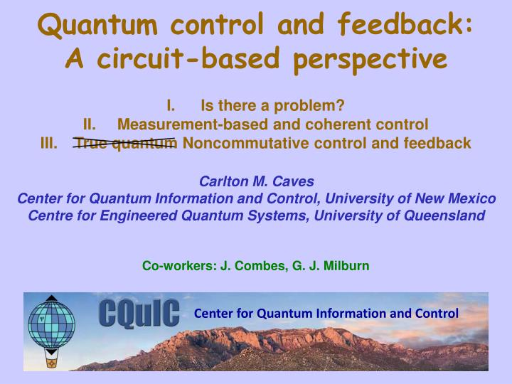Quantum control and feedback: