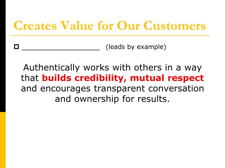Creates value for our customers