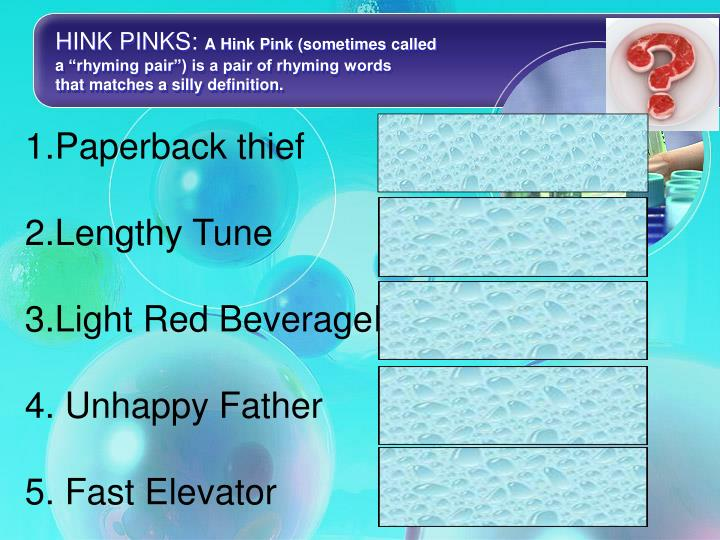 HINK PINKS:
