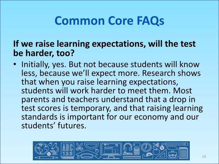 Common Core FAQs