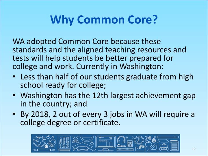 Why Common Core?