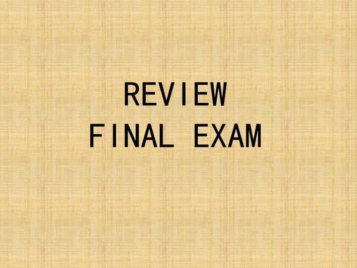 Review final exam