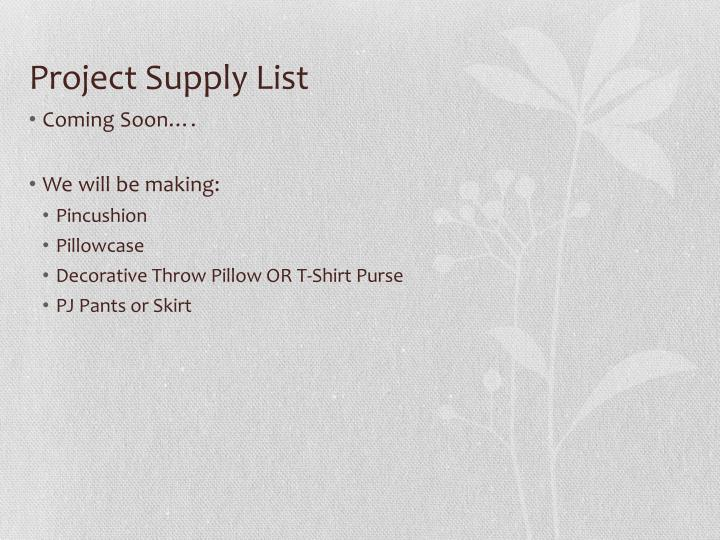 Project Supply List