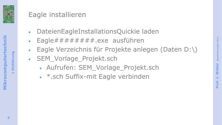 Eagle installieren