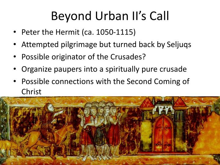 Beyond Urban II's Call