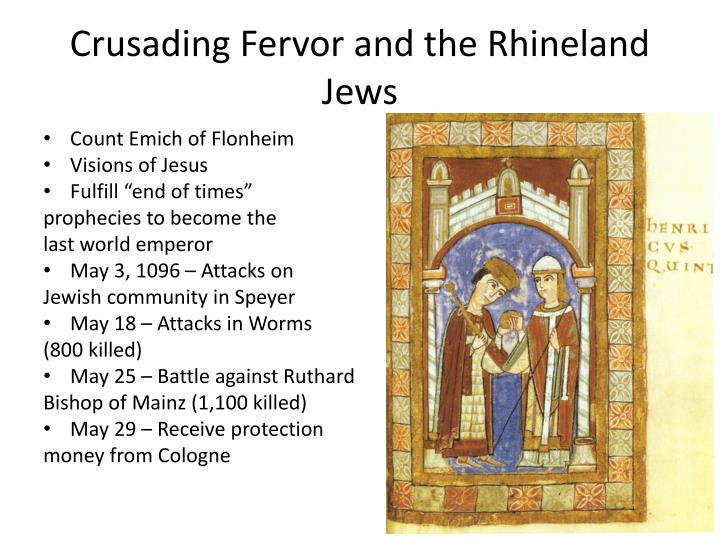 Crusading Fervor and the Rhineland Jews
