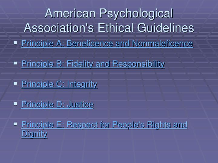 american psychological association ethical code essay All apa members are bound by the ethical code of the medical profession,  specifically defined in the american psychiatric association's principles of  medical.