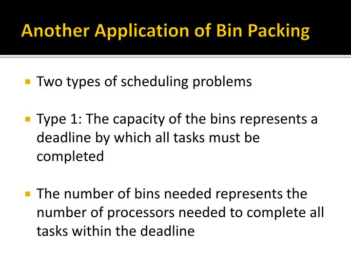 Another Application of Bin Packing