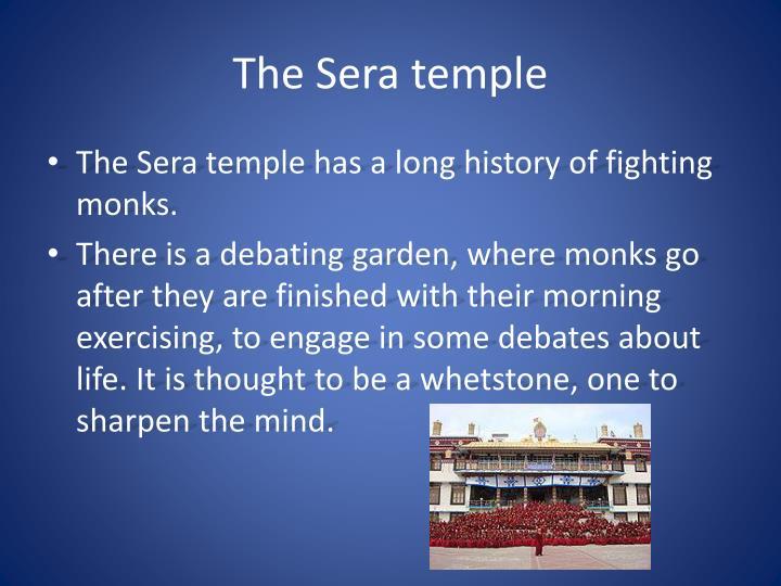 The Sera temple