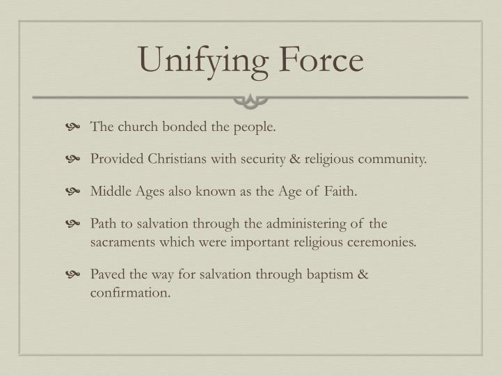 Unifying Force