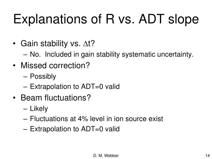 Explanations of R vs. ADT slope