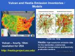 vulcan and hestia emission inventories models