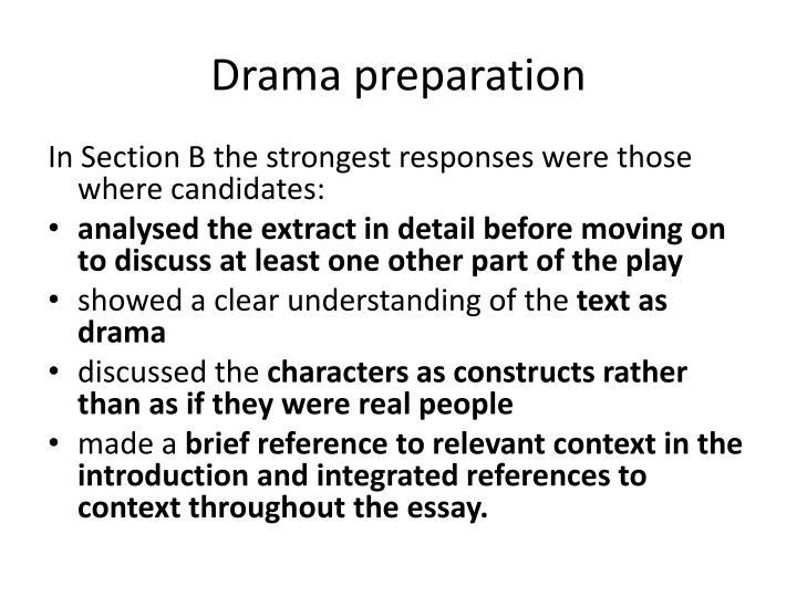 Drama preparation