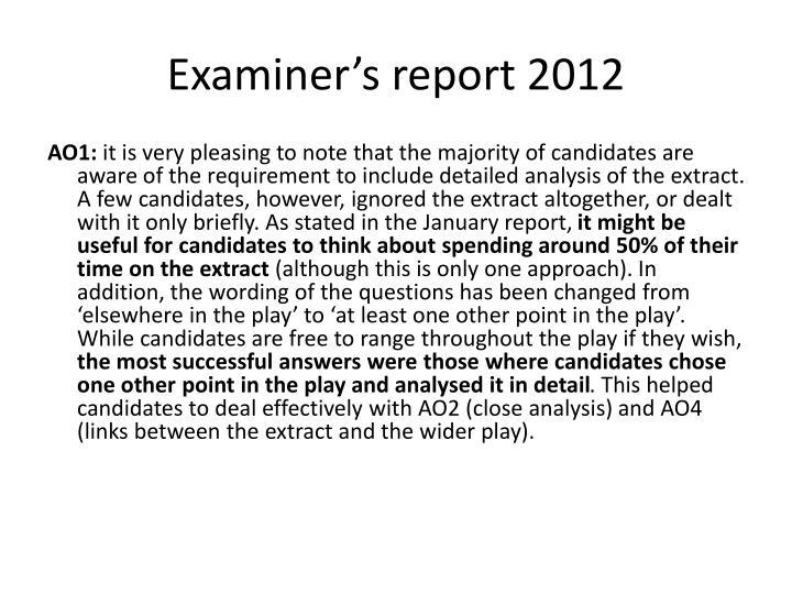 Examiner's report 2012