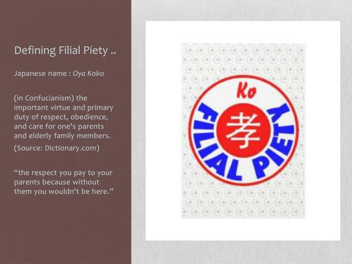 Defining Filial Piety ..