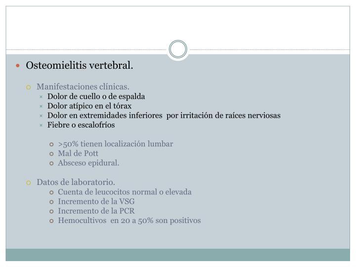 Osteomielitis vertebral.