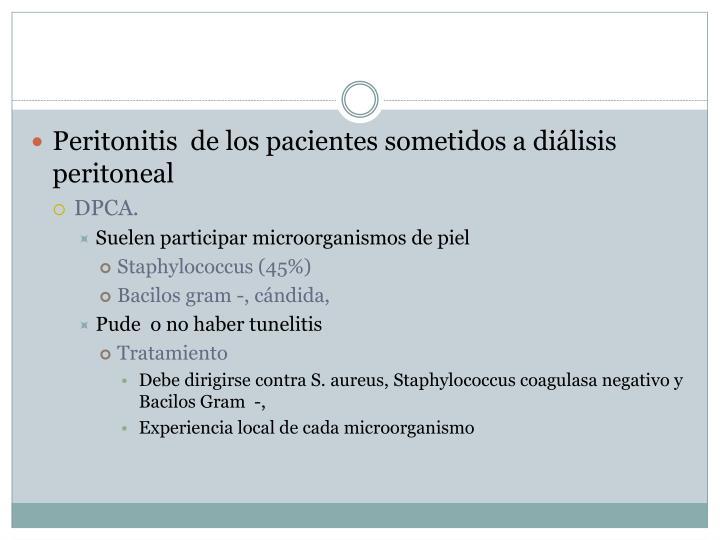 Peritonitis  de los pacientes sometidos a diálisis peritoneal