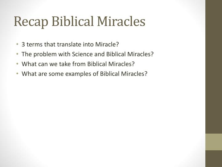 Recap Biblical Miracles