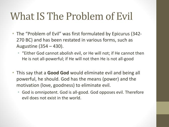 What IS The Problem of Evil