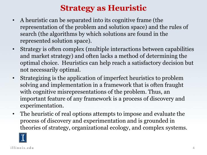 Strategy as Heuristic