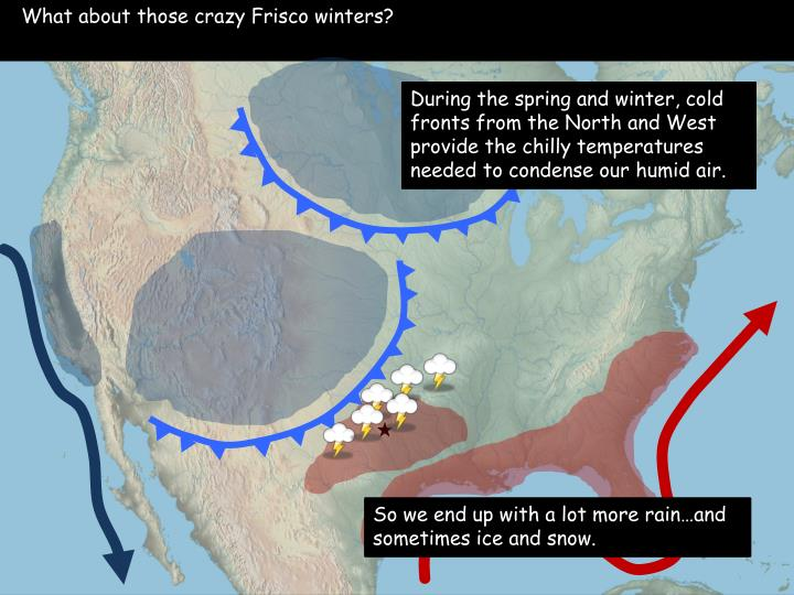 What about those crazy Frisco winters?