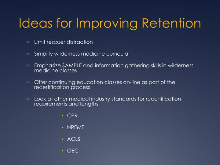 Ideas for Improving Retention
