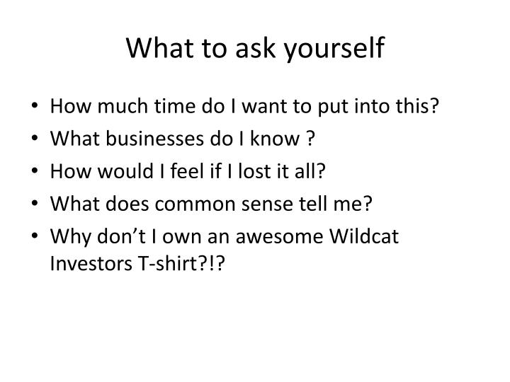 What to ask yourself
