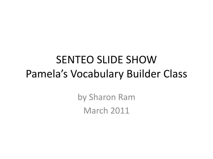 Senteo slide show pamela s vocabulary builder class