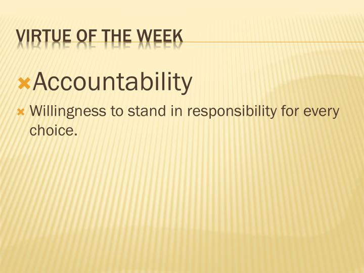 Virtue of the week