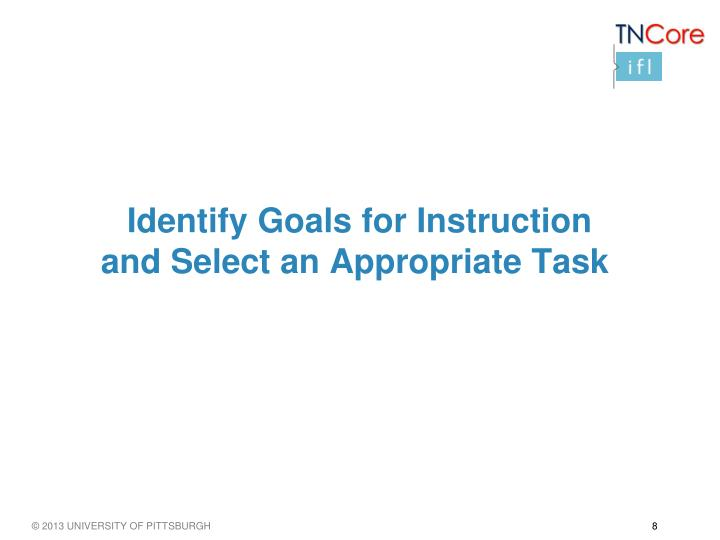 Identify Goals for Instruction