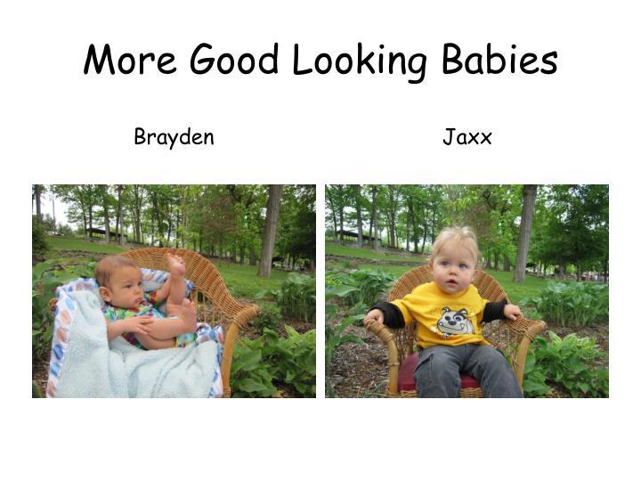 More Good Looking Babies