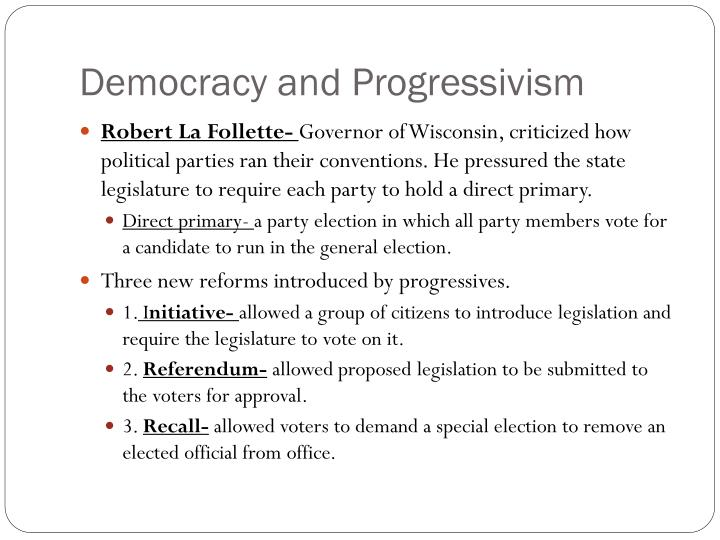 Democracy and Progressivism