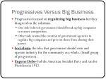 progressives versus big business