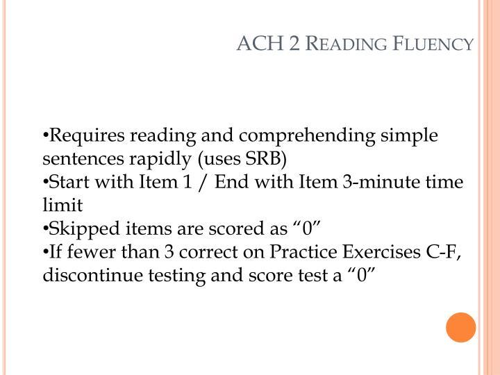 ACH 2 Reading Fluency
