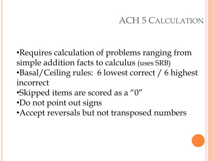 ACH 5 Calculation