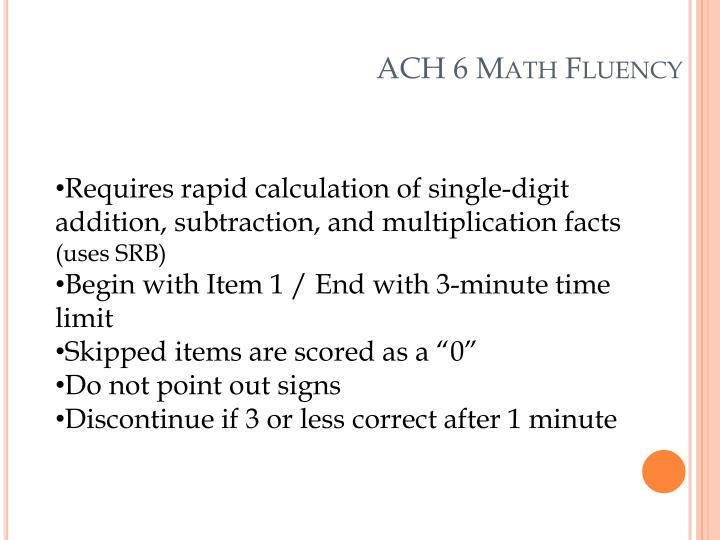 ACH 6 Math Fluency