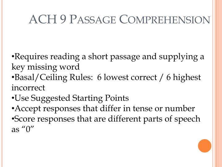 ACH 9 Passage Comprehension