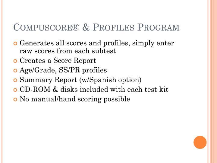 Compuscore® & Profiles Program