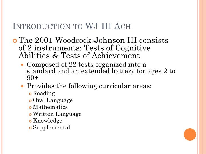 Introduction to WJ-III Ach
