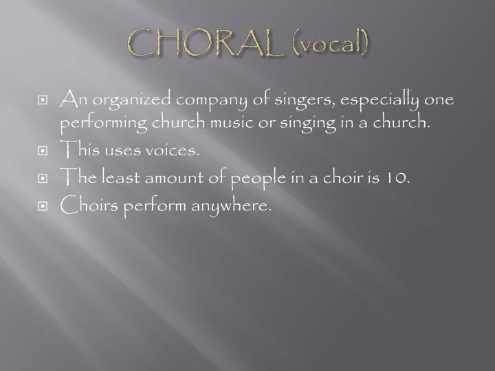 CHORAL (vocal)