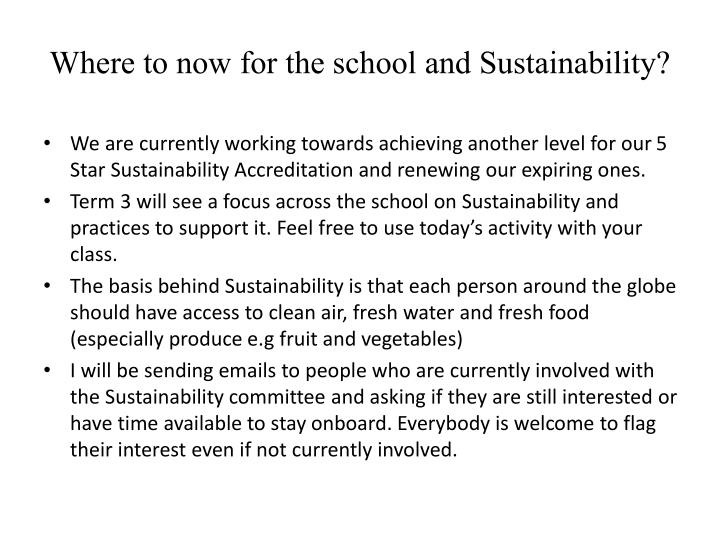 Where to now for the school and Sustainability?