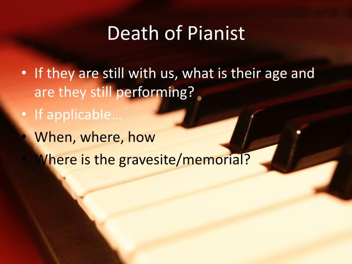 Death of Pianist